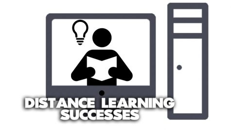 Distance Learning: The Hard Earned Successes
